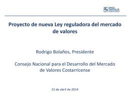 Presentación Rodrigo Bolaños sobre Proyecto de nueva Ley