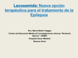 Lacosamida: Nueva opción terapéutica para el tratamiento de la