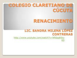 Renacimiento - Colegio Claretiano de Cúcuta