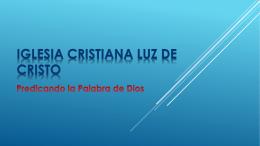 Hebreos 14 - Iglesia Cristiana Luz de Cristo
