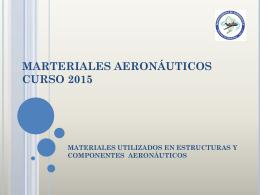 Presentacion Materiales Aeronauticos 2015