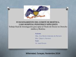 Funcionamiento del Comite de Bioetica. Caso Hospital Pediatrico