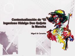 """Contextualización de """"El Ingenioso Hidalgo Don Quijote la Mancha"""