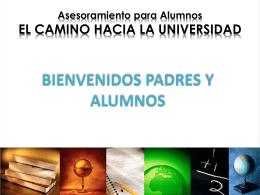 Asesoramiento para Alumnos EL CAMINO HACIA LA UNIVERSIDAD