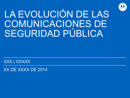 seguridad pública - Motorola Solutions Communities