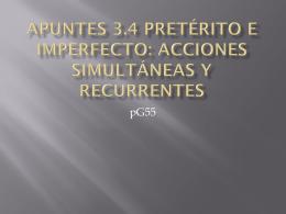 Apuntes 3.4 Pretérito e imperfecto: Acciones - LexSpanish1-2