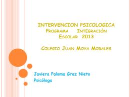 INTERVENCION PSICOLOGICA Programa Integración Escolar 2013