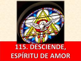 115. desciende, espíritu de amor (chile)