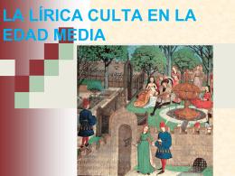 LA LÍRICA CULTA EN LA EDAD MEDIA