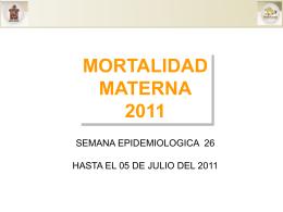 semana epidemiologica 26 hasta el 05 de julio del 2011