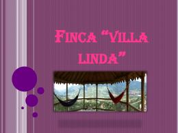 """Finca """"villa linda"""""""