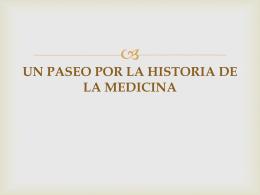 UN PASEO POR LA HISTORIA DE LA MEDICINA
