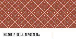 HISTORIA DE LA REPOSTERIA
