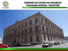 GOBIERNO DEL ESTADO DE CHIHUAHUA PROGRAMA ENTREGA