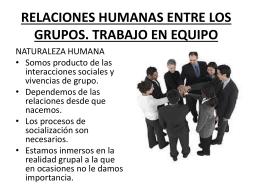 RELACIONES HUMANAS ENTRE LOS GRUPOS