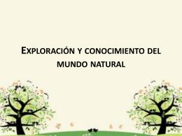 Exploración y conocimiento del mundo natural