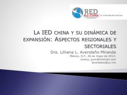 La IED china y su dinámica de expansión: Aspectos - red alc