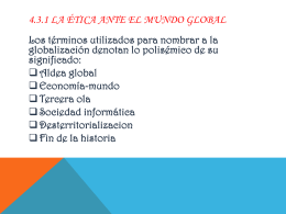 4.3.1 La Ética ante el mundo global