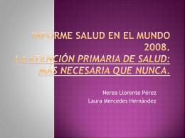 Informe Salud en el Mundo 2008. La Atención