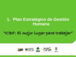 Plan Estratégico Dirección Gestión Humana 2013.