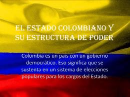 El Estado Colombiano y su estructura de poder
