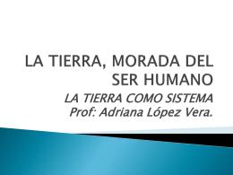 LA TIERRA, MORADA DEL SER HUMANO