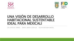 una visión de desarrollo habitacional sustentable ideal