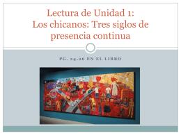 Lectura de Unidad 1: Los chicanos: Tres siglos - LexSpanish1-2