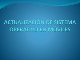Actualización SO móviles - TICO