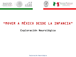 Exploración Neurológica - Hospital Infantil de México Federico Gómez