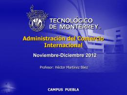 CAMPUS PUEBLA Administración del Comercio Internacional