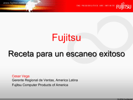 Scanner - About Fujitsu Computer Products of America, Inc.