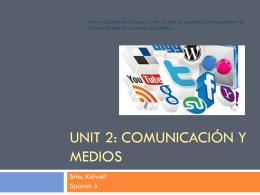 Unit 1: Costumbres y tradiciones