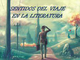 El viaje en la literatura - Colegio SS.CC. Manquehue