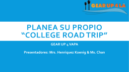 COLLEGE ROAD TRIP - GEAR UP 4 VAPA