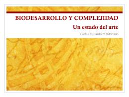 BIODESARROLLO Y COMPLEJIDAD