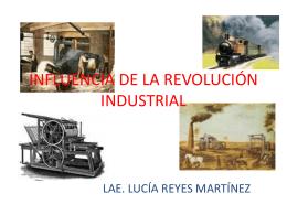 INFLUENCIA DE LA REVOLUCIÓN INDUSTRIAL