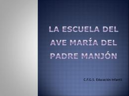 LA ESCUELA DEL AVE MARÍA DEL PADRE MAJÓN