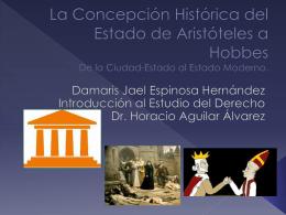 La Concepción Histórica del Estado de Aristóteles a Hobbes De la