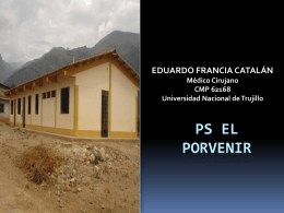 P. S . El Porvenir