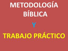 Metodologia y trabajo práctico - Escuela de Estudios Bíblicos Parresía