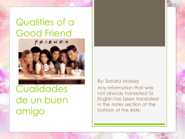 Qualities of a Good Friend Cualidades de un buen amigo