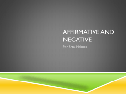 Affirmative and Negative
