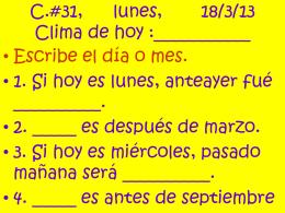 C.#31, lunes, 18/3/13 Clima de hoy