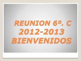 PRIMERA REUNION 6º. C 2012