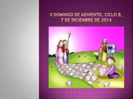 II DOMINGO DE ADVIENTO, CICLO B, 7 DE DICIEMBRE DE 2014