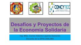 DESAFIOS Y PROYECTOS DE LA ECONOMIA SOLIDARIA