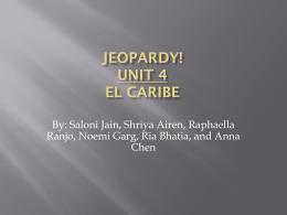Unidad 4 Jeopardy El Caribe