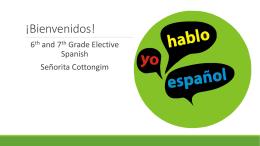!Bienvenidos al clase de Espanol! Welcome to Spanish class!