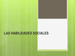 las habilidades sociales